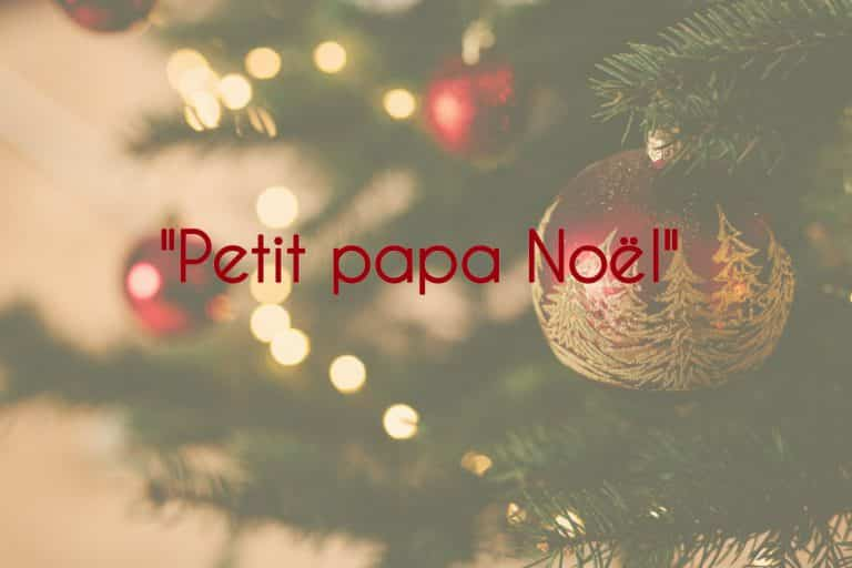 Chant traditionnel de Noël : Petit Papa Noël